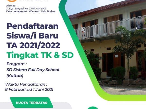 Pendaftaran Siswa/i Baru Tahun Ajaran 2021/2022 Tingkat TK dan SD